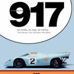 PORSCHE 917 The Heroes, The Victories, The Myth – Autographed by Vic Elford – LAST ONE –