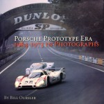 PORSCHE PROTOTYPE ERA by Bill Oursler- Signed by Vic Elford – Last one !